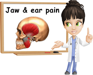 Jaw and ear pain