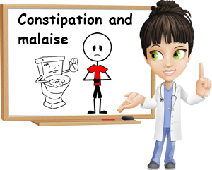 Constipation and malaise