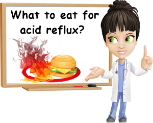 What to eat for acid reflux