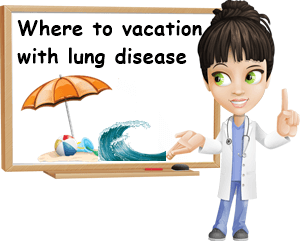 Vacation with lung disease