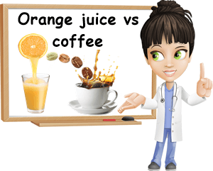 Orange juice vs coffee