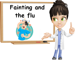 Fainting and the flu