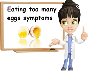 Too many eggs symptoms