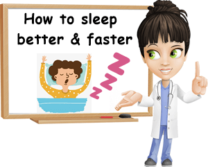 How to sleep better and faster