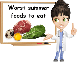 Worst summer foods to eat