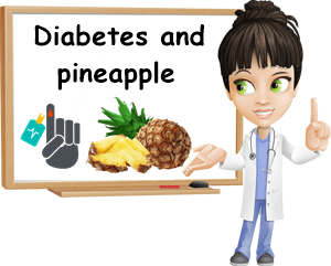 Diabetes and pineapple