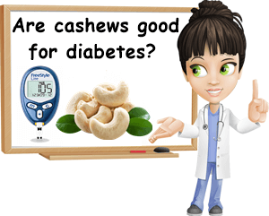 Cashews good for diabetes