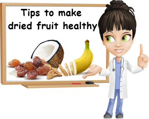 Tips to make eating dried fruit healthy