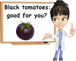Black tomatoes good for you