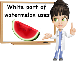 White part of watermelon uses