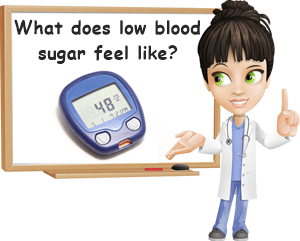 What does low blood sugar feel like